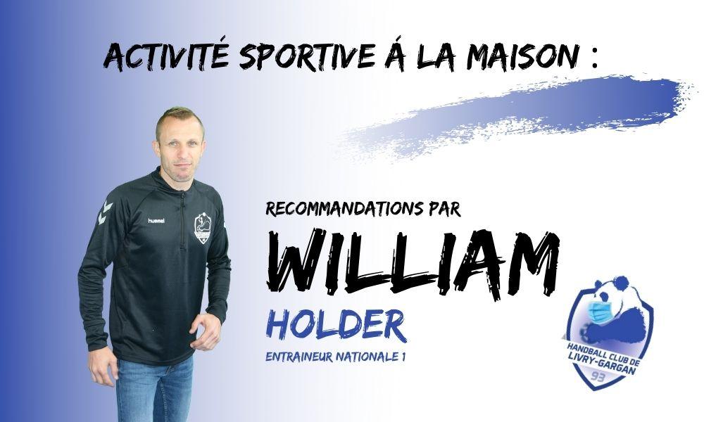 ACTIVITÉ SPORTIVE Á LA MAISON: RECOMMANDATIONS PAR WILLIAM HOLDER ENTRAINEUR DE LA NATIONALE 1